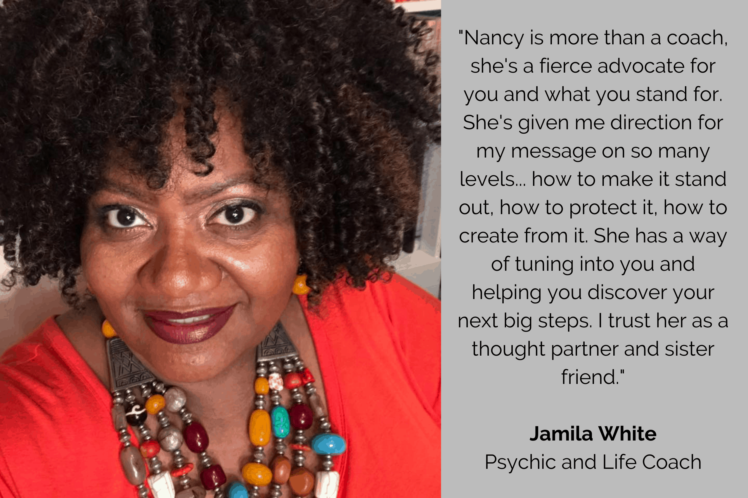 Jamila White, psychic and life coach, testimonial for Nancy Marmolejo